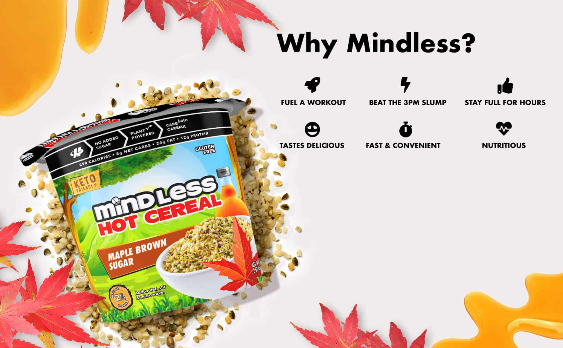 Mindless Cereal Maple Brown Sugar